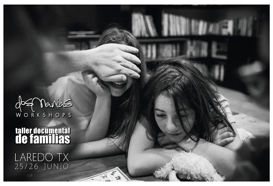taller-documental-de-familias-2016-laredo-tx-blog